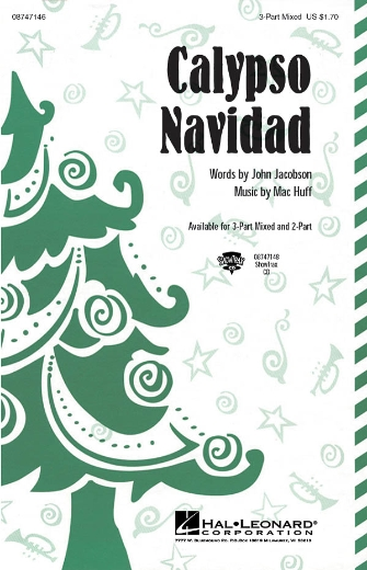 Calypso Navidad : 2-Part : Mac Huff : Sheet Music : 08747147 : 884088149581