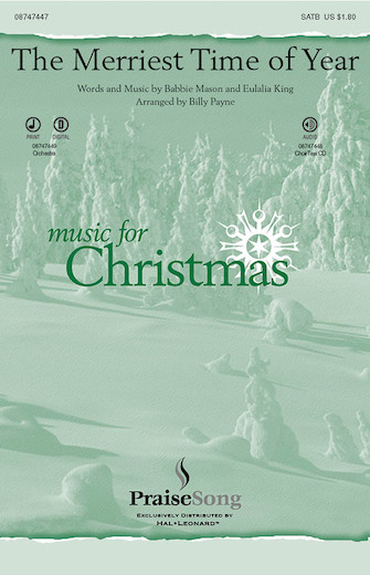 The Merriest Time of Year : SATB : Billy Payne : Sheet Music : 08747447 : 884088205706