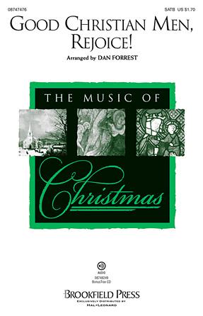 Good Christian Men Rejoice : SATB : Dan Forrest : Sheet Music : 08747476 : 884088206840