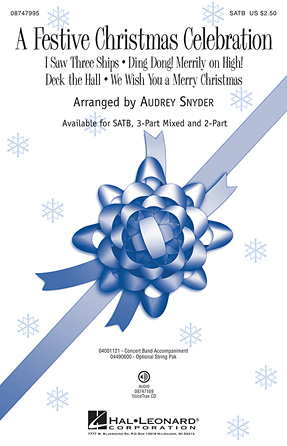 A Festive Christmas Celebration : SATB : Audrey Snyder : Sheet Music : 08747995 : 884088211400