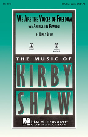 We Are the Voices of Freedom : 2-Part : Kirby Shaw : Sheet Music : 08748015 : 884088211769