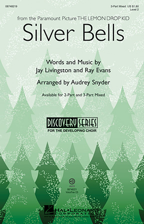 Silver Bells : SAB : Audrey Snyder : Bing Crosby : Sheet Music : 08748219 : 884088217020