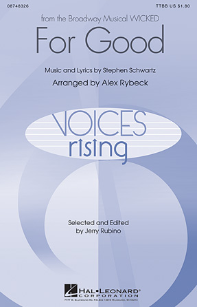 For Good : TTBB : Alex Rybeck : Stephen Schwartz : Wicked : Sheet Music : 08748326 : 884088219086