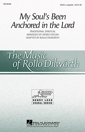 My Soul's Been Anchored in the Lord : SSAA : Rollo Dilworth : Sheet Music : 08748496 : 884088235710