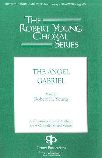 The Angel Gabriel : SSAATTBB : Robert Young : Sheet Music : 08748576 : 884088237035