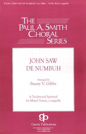 John Saw De Numbuh : SSAATTBB : 08748581 : Sheet Music : 08748581 : 884088237080