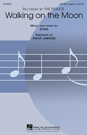 Walking On The Moon : SATTBB : Philip Lawson : Sting : Police : Sheet Music : 08748633 : 884088237509