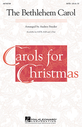 The Bethlehem Carol : SAB : Audrey Snyder : Sheet Music : 08748800 : 884088240714