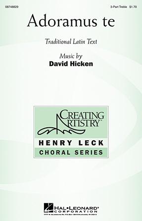 Adoramus Te : SSA : David Hicken : David Hicken : Sheet Music : 08748829 : 884088241261
