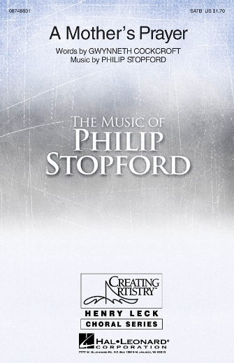 A Mother's Prayer : SATB : Philip Stopford : Philip Stopford : Sheet Music : 08748831 : 884088241285