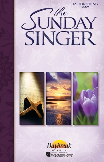 The Sunday Singer – Easter/Spring 2009