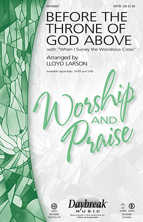 Before the Throne of God Above : SATB : Lloyd Larson : Sheet Music : 08749007 : 884088256463