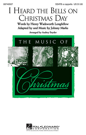 I Heard the Bells on Christmas Day : SSATB : Audrey Snyder : Mark Hall : Bing Crosby : Sheet Music : 08749507 : 884088280659