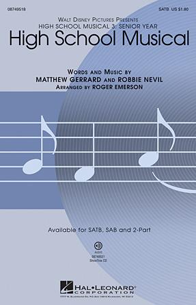 High School Musical : SATB : Roger Emerson : High School Musical : Sheet Music : 08749518 : 884088282783
