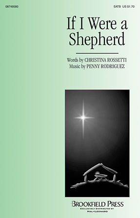 If I Were a Shepherd : SATB : Penny Rodriguez : Penny Rodriguez : Sheet Music : 08749580 : 884088310547