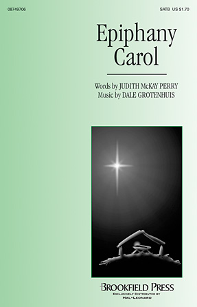Epiphany Carol : SATB : Dale Grotenhuis : Dale Grotenhuis : Sheet Music : 08749706 : 884088324490