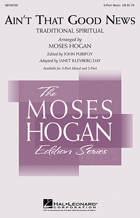 Ain't That Good News : 3-Part : Moses Hogan : Sheet Music : 08749730 : 884088325060