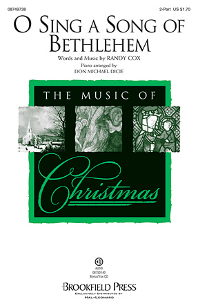 O Sing a Song of Bethlehem : 2-Part : Randy Cox/Don Michael Dicie : Randy Cox/Don Michael Dicie : Sheet Music : 08749738 : 884088325213