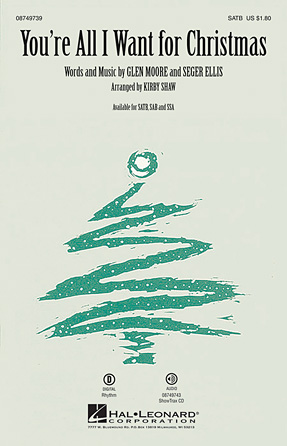 You're All I Want for Christmas : SATB : Kirby Shaw :  1 CD : 08749739 : 884088325336