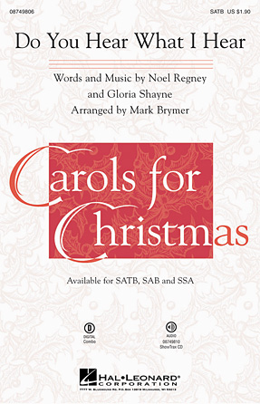 Do You Hear What I Hear? : SATB : Mark Brymer : Sheet Music : 08749806 : 884088327156
