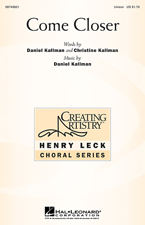 Come Closer : Unison : Daniel Kallman : Daniel Kallman : Sheet Music : 08749821 : 884088327736
