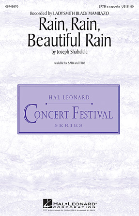 Rain, Rain, Beautiful Rain : SATB : Joseph Shabalala : Ladysmith Black Mambazo : Sheet Music : 08749870 : 884088348601