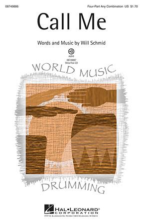 Call Me : 4 Part : Will Schmid : Will Schmid : Sheet Music : 08749886 : 884088348984