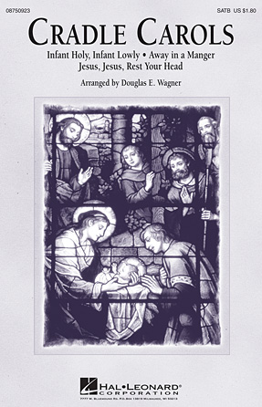 Cradle Carols : SATB : Douglas E. Wagner : Sheet Music : 08750923 : 884088469801