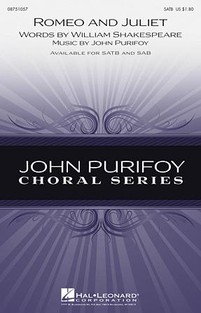 Romeo and Juliet : SATB : John Purifoy : John Purifoy : Sheet Music : 08751057 : 884088475543