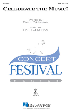 Celebrate the Music! : SATB : Patti Drennan : Patti Drennan : Sheet Music : 08751059 : 884088475666