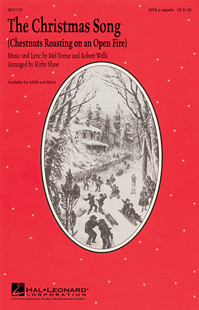 The Christmas Song : SSAA : Kirby Shaw : Bob Wells : Mel Torme : Sheet Music : 08750483 : 884088434939