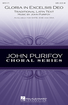 Gloria in Excelsis Deo : SATB : John Purifoy : John Purifoy : Sheet Music : 08751171 : 884088478063