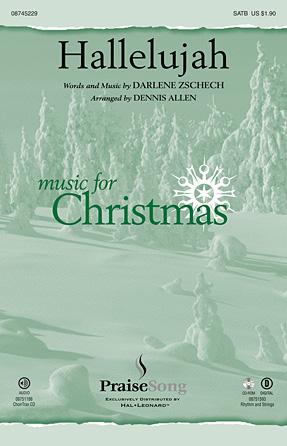 Hallelujah : SATB divisi : Dennis Allen : Darlene Zschech : Darlene Zschech : Sheet Music : 08751185 : 884088478261