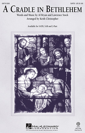 A Cradle in Bethlehem : SAB : Keith Christopher : Sheet Music : 08751266 : 884088482053
