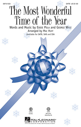 The Most Wonderful Time of the Year : SSA : Mac Huff : Edward Pola : Andy Williams : Sheet Music : 08751335 : 884088395025
