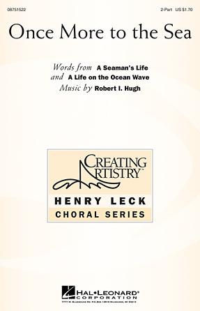 Once More to the Sea : 2-Part : Robert Hugh : Robert Hugh : Sheet Music : 08751522 : 884088396527