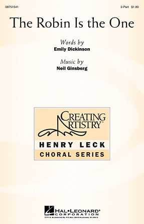 The Robin Is the One : 2-Part : Neil Ginsberg : Neil Ginsberg : Sheet Music : 08751541 : 884088396640