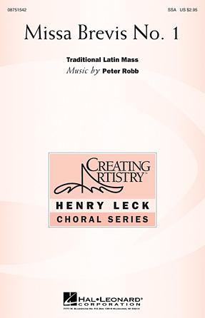 Missa Brevis No. 1 : SSA : Peter Robb : Peter Robb : Sheet Music : 08751542 : 884088396688