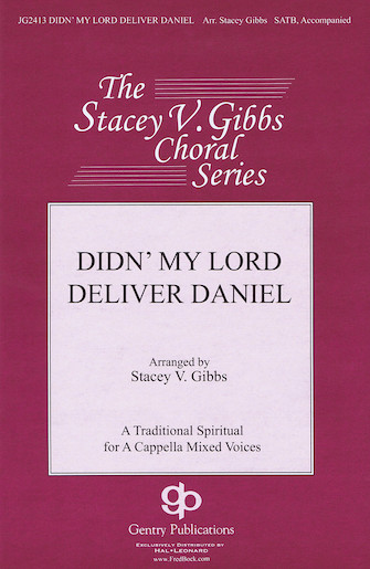 Didn' My Lord Deliver Daniel : SATB : Stacey Gibbs : Stacey Gibbs : Sheet Music : 08751548 : 884088396794