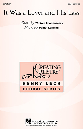 It Was a Lover and His Lass : SSA : Daniel Kallman : Daniel Kallman : Sheet Music : 08751597 : 884088487058