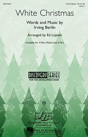 White Christmas : SAB : Ed Lojeski : Irving Berlin : Sheet Music : 08751647 : 884088493950