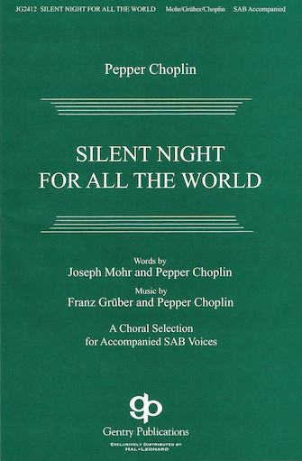 Silent Night for All the World : SAB : Pepper Choplin : Pepper Choplin : Sheet Music : 08751665 : 884088494186