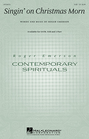 Singin' on Christmas Morn : SAB : Roger Emerson : Roger Emerson : Sheet Music : 08751675 : 884088494384