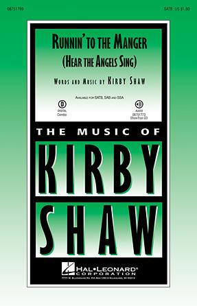 Runnin' to the Manger : SATB : Kirby Shaw : Sheet Music : 08751769 : 884088498573