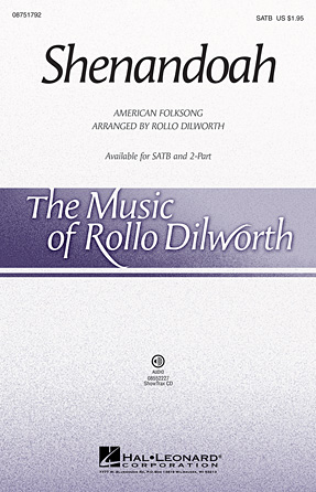 Shenandoah : SATB : Rollo Dilworth : Sheet Music : 08751792 : 884088499273