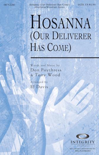 Hosanna (Our Deliverer Has Come)