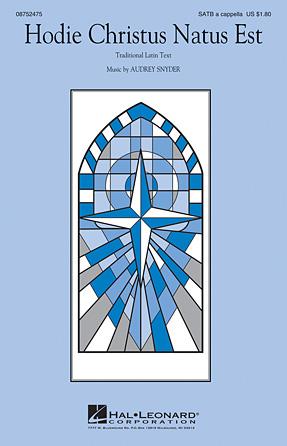 Hodie Christus Natus Est : SATB : Audrey Snyder : Audrey Snyder : Sheet Music : 08752475 : 884088538392