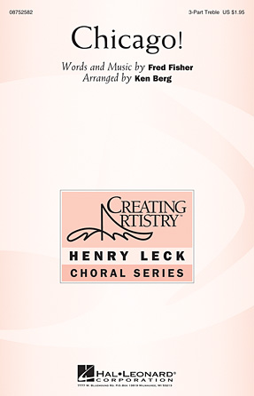 Chicago! : SSA : Ken Berg : Sheet Music : 08752582 : 884088545666