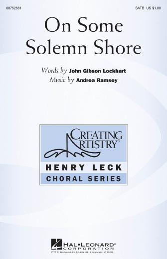On Some Solemn Shore : SATB : Andrea Ramsey : Andrea Ramsey : Sheet Music : 08752681 : 884088547882