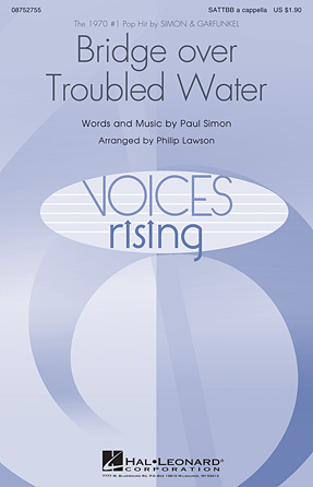 Bridge Over Troubled Water : SATTBB : Philip Lawson : Paul Simon : Simon & Garfunkel : Sheet Music : 08752755 : 884088551520